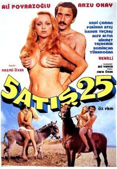 5 Atış 25 Kuruş Full Yeşilçam Erotik Filmi
