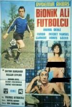 Bionik Ali Futbolcu 1978 Yeşilçam Erotik Filmi