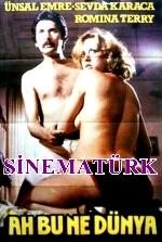 Nuri Alço Erotik Filmi Ah Bu Ne Dünya