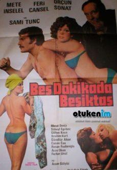 Beş Dakikada Beşiktaş +18 Türk Filmi